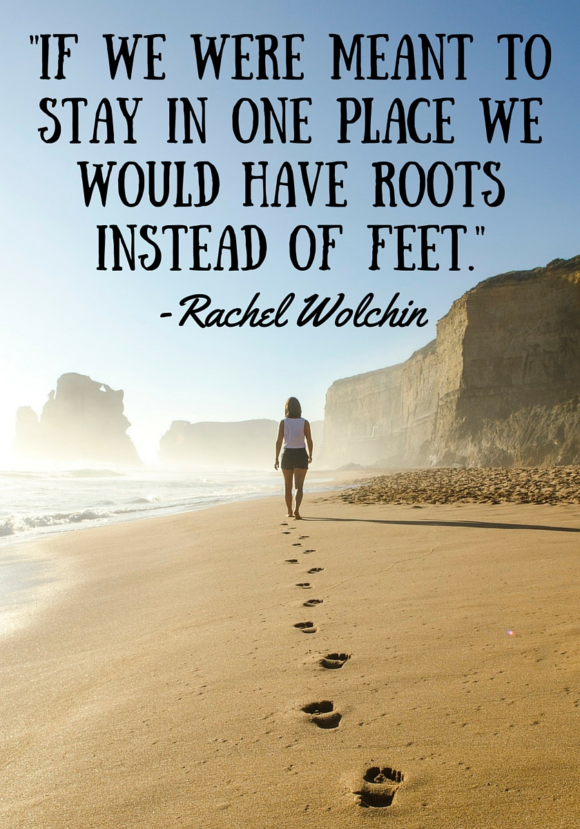 If we were meant to stay in one place we would have roots_travel_quote