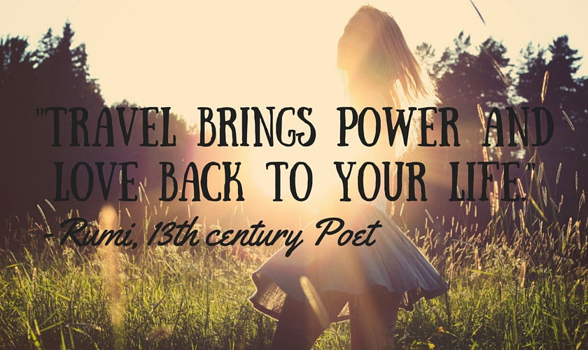 Travel brings power and love back to your life_travel_quote