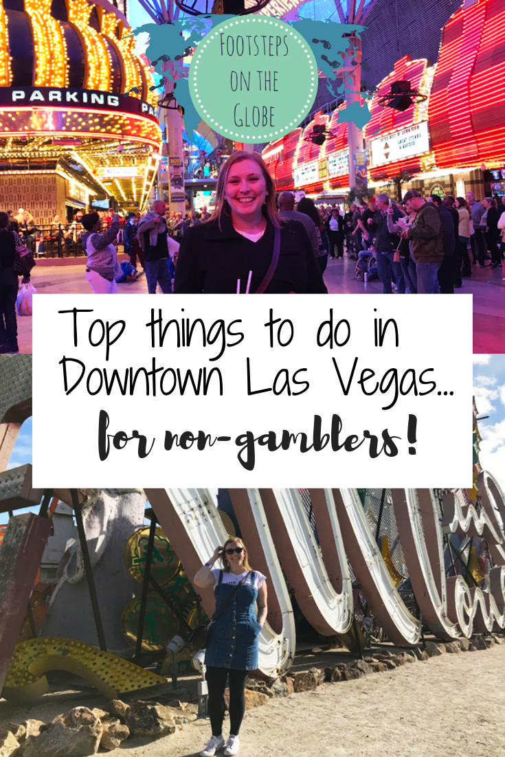 pinterest image, top things to do in downtown Las Vegas for non gamble