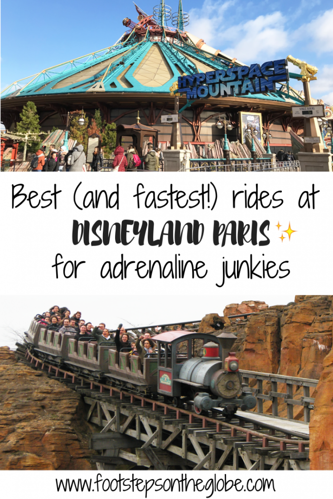 Pinterest image with the title: best (and fastest!) rides at Disneyland Paris for adrenaline junkies with pictures of the front of Hyperspace Mountain and Thunder Mountain ride