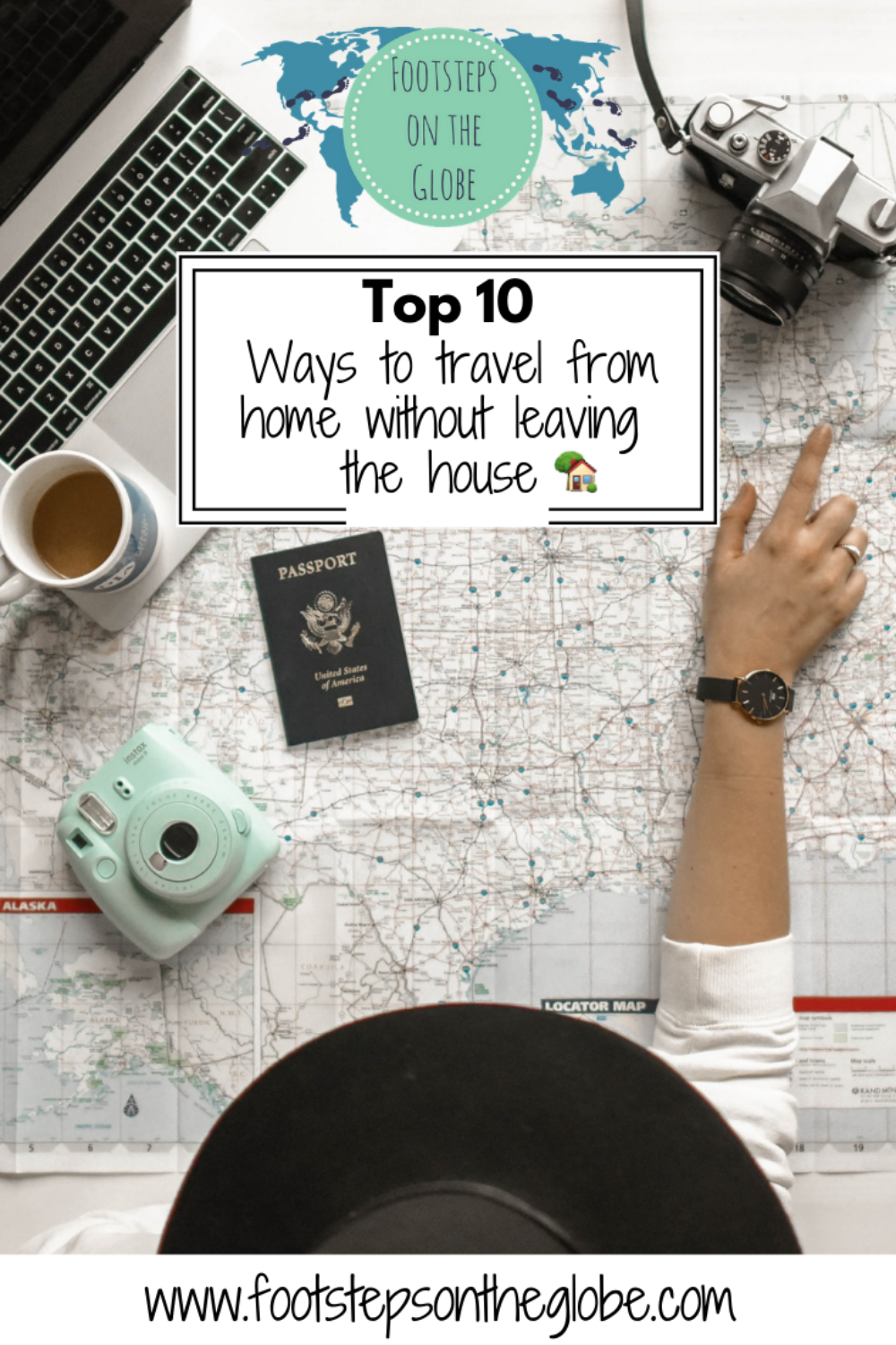 Top 10 ways to travel from home without leaving the house pinterest imgae